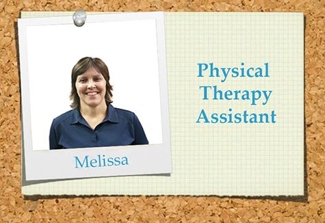 Melissa a physical therapy assistant